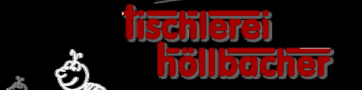 Tischlerei Höllbacher